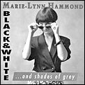 Balck and White...and shades of grey